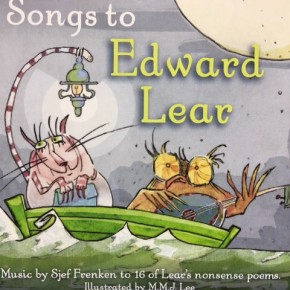 Songs to Edward Lear by Sjef Frenken