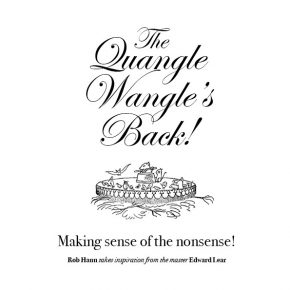 The Quangle Wangle's Back!